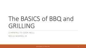 REECE MORREL JR - THE BASICS OF BBQ AND GRILLING